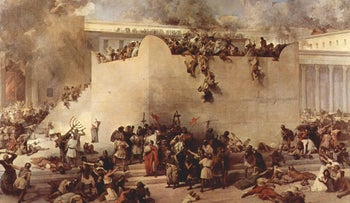A painting of the destruction of the Temple of Jerusalem from 1867.