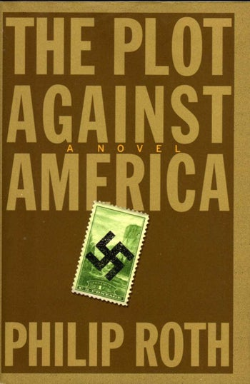 The cover of Philip Roth's 'The Plot Against America.'