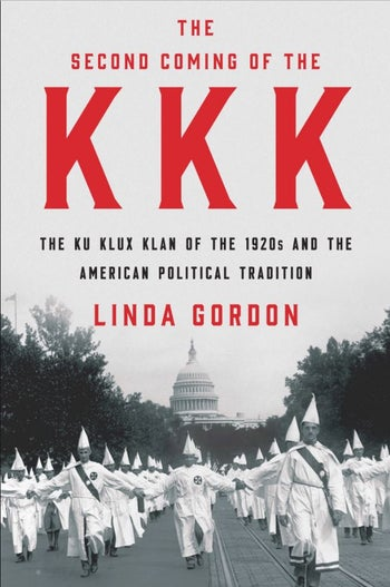 """The cover of """"The Second Coming of the KKK,"""" by Linda Gordon (Liveright)"""