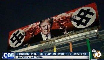 Controversial billboard in protest of President Trump