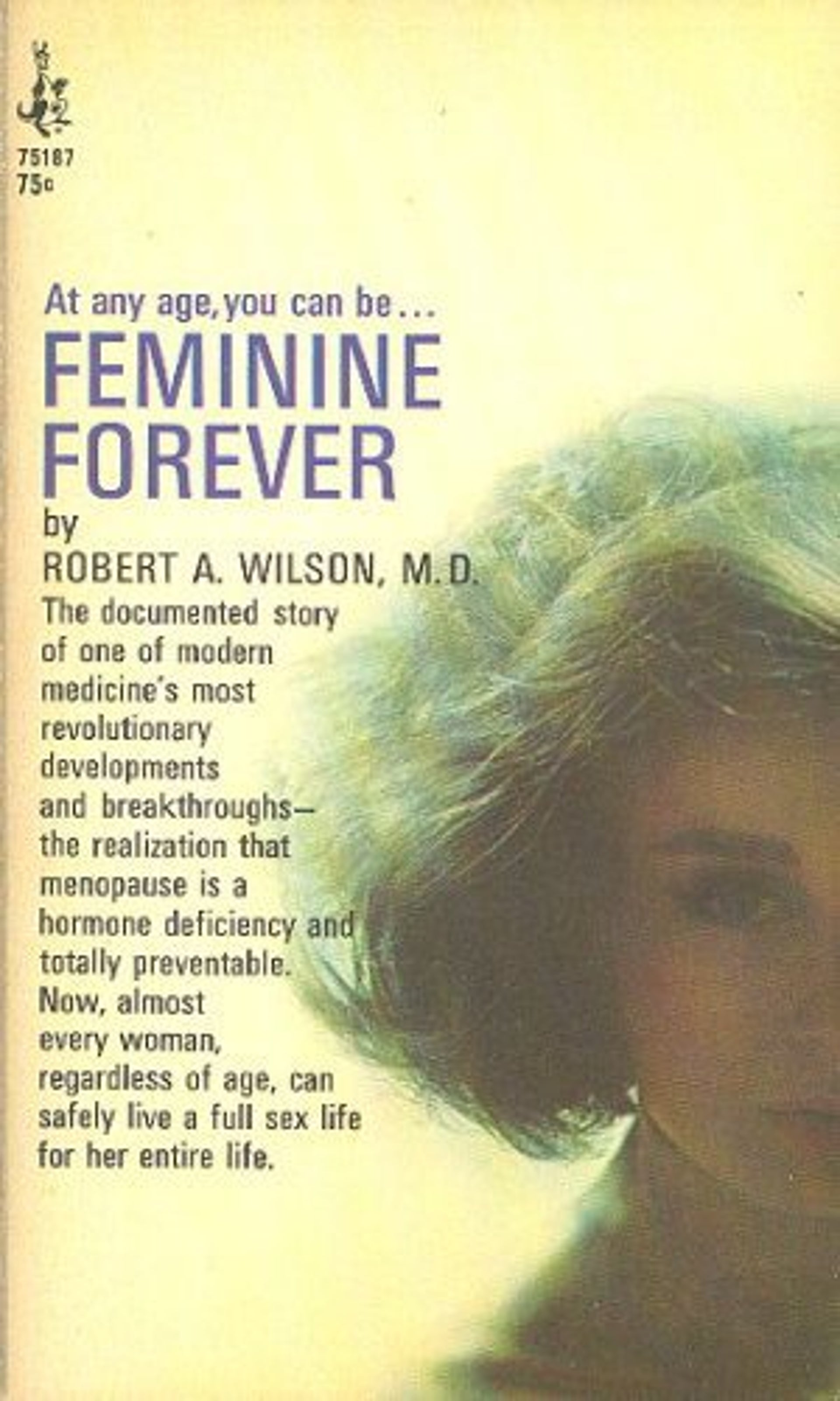 The cover of Robert Wilson 1968 book 'Feminine Forever.'