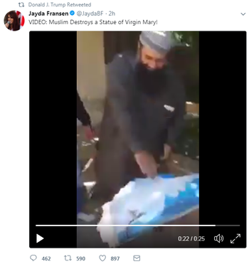 Trump retweets far-right British leader's video: 'Muslim Destroys a Statue of Virgin Mary!'