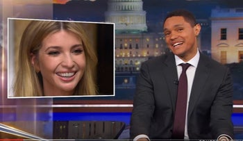 'The Daily Show's' Trevor Noah slams Ivanka Trump for joining her father's administration.