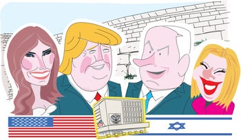 Illustration: Donald and Melania Trump face Benjamin and Sara Netanyahu, with the Western Wall behind them and the U.S. Embassy in front of them flanked by the Israeli and American flags.
