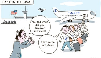 """Illustration: A rabbi greets young U.S. Jews returning from a birthright trip, asking them: """"Nu, and what did you discover in Israel?"""" """"That we're not Jews,"""" they reply."""