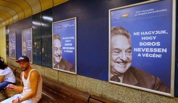 Hungarian government poster portraying financier George Soros read 'Don't let George Soros have the last laugh' in Budapest, Hungary, July 11, 2017.
