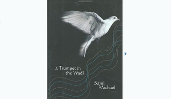 A cover for Sami Michael's 'A Trumpet in the Wadi.'