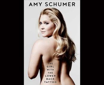From the cover of Amy Schumer's 2016 book 'The Girl with the Lower Back Tattoo.'
