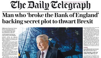 The U.K. Daily Telegraph's headline accusing George Soros of a 'secret plot,' 8 February 2018.