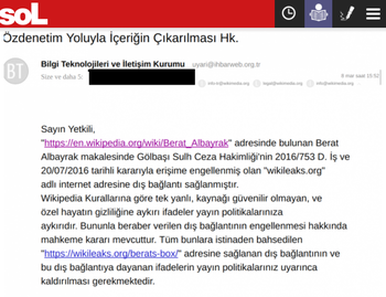 The email leaked to SoL, in which Turkey's media regulator ordered Wikipedia to delete any references or hyperlinks to the WikiLeaks claim regarding Albayrak's potential ties to the ISIS oil affair.