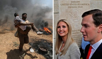 Left: A wounded Palestinian demonstrator being evacuated during the protest against the U.S. Embassy move to Jerusalem; right, Ivanka Trump and Jared Kushner at the embassy inauguration, May 14, 2018.