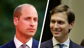 Prince William and Jared Kushner.