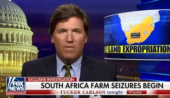 Tucker Carlson claims: South Africa begins seizing land from white farmers