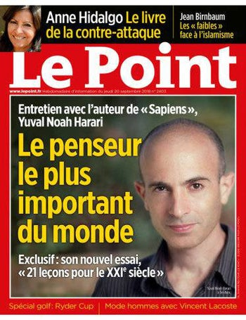 'The most important thinker in the world,' says 'Le Point' of Yuval Noah Harari