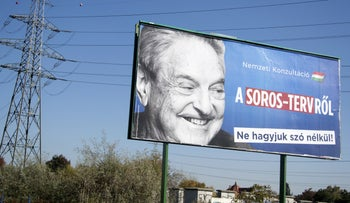 A billboard with a poster of Hungarian-American billionaire and philanthropist George Soros is seen in the 22nd district of Budapest on October 16, 2017