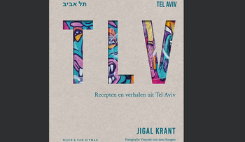 The cover of 'TLV — Recipes and Stories from Tel Aviv' by Jigal Krint.