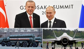 Presidents Recep Tayyip Erdogan and Vladimir Putin, the F-35 at the Berlin Air Show and  S-400 missile air defence systems in Moscow.