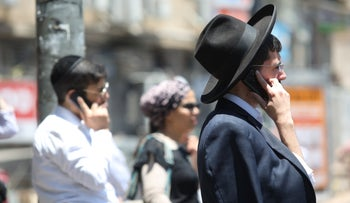 Ultra-Orthodox speaking on mobile phones, July 2019