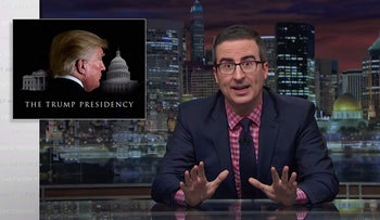 John Oliver does a segment on Trump.