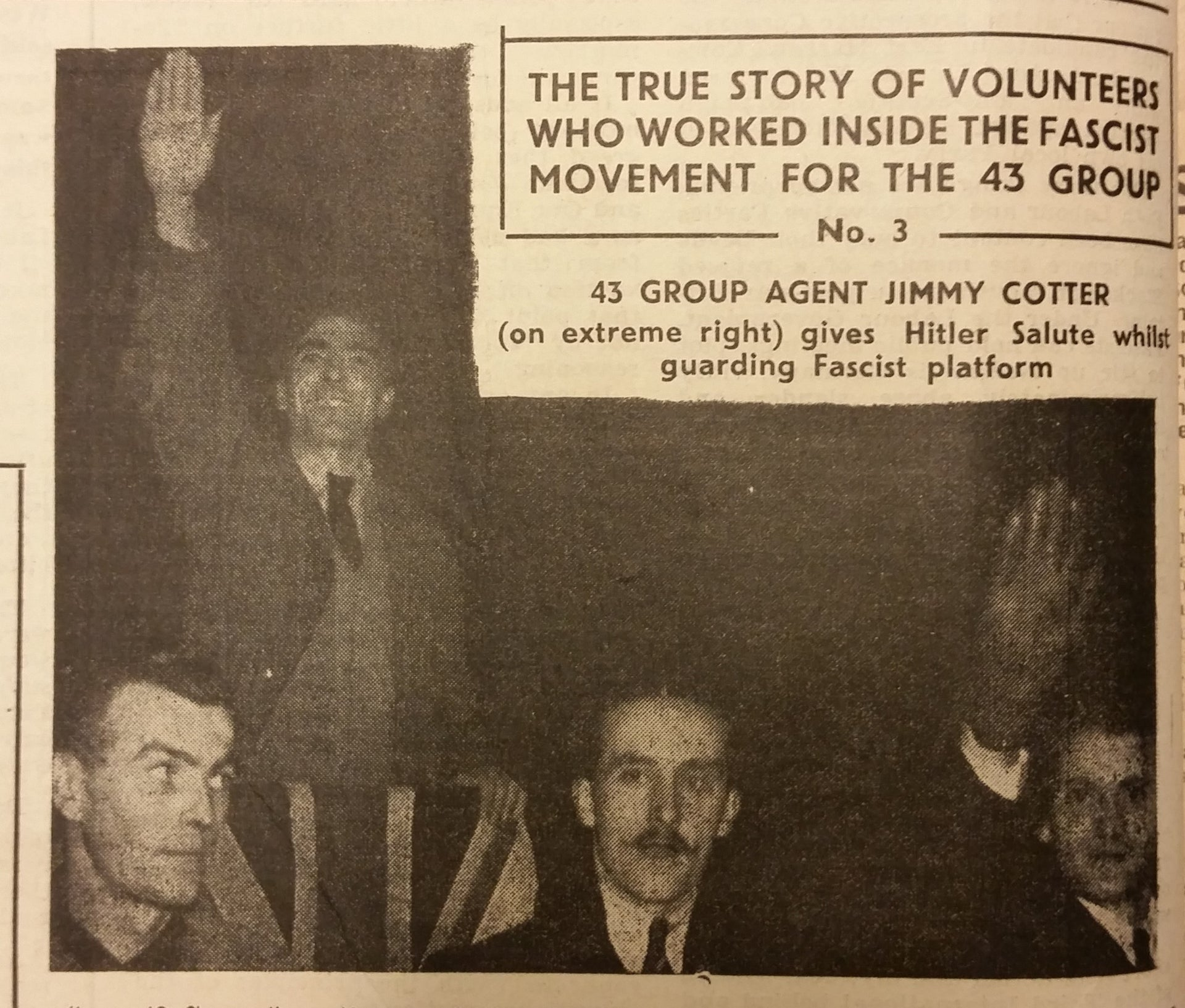 The 43 Group's newspaper On Guard showing fascist Victor Burgess at Earls Court Station, London. The man saluting on the far right is 43 Group spy James Cotter.