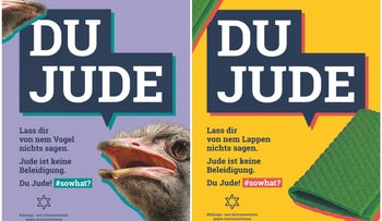 "Billboards in Berlin with the inscription 'Du Jude' [""You're a Jew"" or ""You Jew""] alongside pictures of an ostrich and a rag."
