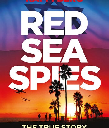 """""""Red Sea Spies: The True Story of Mossad's Fake Diving Resort"""""""