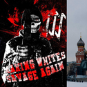 Left: Flyer produced by the U.S. neo-Nazi 'The Base' paramilitary group whose leader reportedly now lives in Russia. Right: Moscow's Vasilievsky Spusk by the Kremlin, January 24, 2020