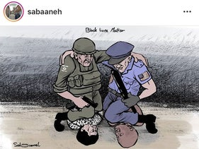 In this political cartoon by Mohammad Sabaaneh, an Israeli border policeman suffocates a Palestinian, an American policeman suffocates a black man.