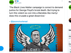 RT tweet on George Floyd's murder: 'Trying to turn this violent ex-con into Mandela-like martyr does this crusade a great disservice'