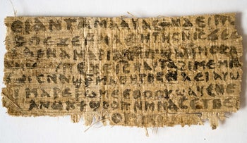 "The fragment of papyrus that became known as ""The Gospel of Jesus' Wife."""