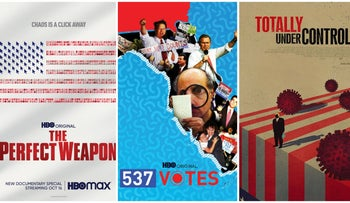 """Posters for """"The Perfect Weapon,"""" """"537 Votes"""" and """"Totally Under Control."""""""