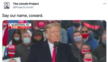 "Screenshot from the Lincoln Project's Twitter account taunting President Trump for his description of ""sicko RINOs"" who ""do the ads"" as ""real garbage"" without mentioning the group's name"