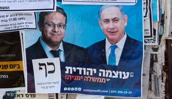 Bottom right, an Otzma Yehudit election poster featuring leader Ben Gvir and Likud's Netanyahu, in 2019.