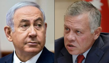 Prime Minister Benjamin Netanyahu and King Abdullah II of Jordan.